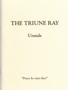 The Triune Ray by Uranda